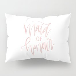 Pink Maid of Honour Pillow Sham