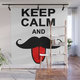 Funny Keep calm and mustache Wall Mural