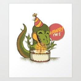 T Rex Birthday Party RAWR I'm 5 Dinosaur Art Print
