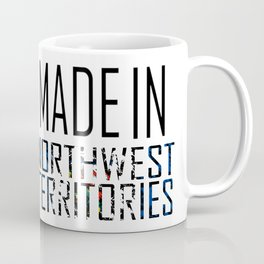 Made In Northwest Territories Coffee Mug