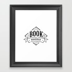 Book Hoarder Black Framed Art Print