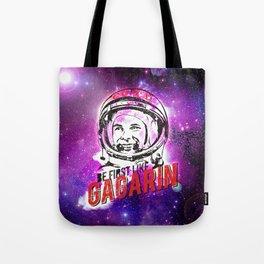 Be first like G A G A R I N Tote Bag