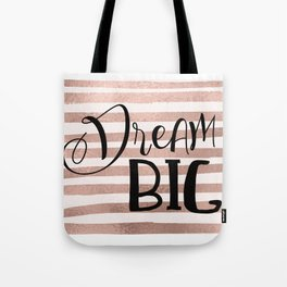 Dream big - rose gold Tote Bag