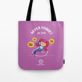 Never Forget your friends Tote Bag