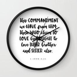 1John 4:21 -Bible Verse Wall Clock