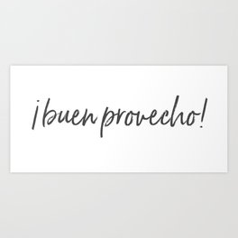 Palabras ¡Buen Provecho! Art Print