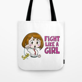 Fight like a girl - Ochaco Uraraka - My Hero Academia Tote Bag