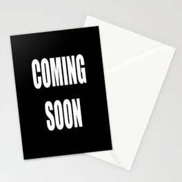 COMING SOON Stationery Cards