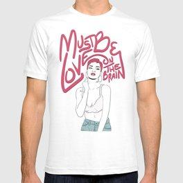 Love On The Brain T-shirt