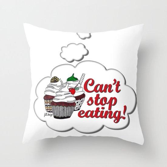 Can't Stop Throw Pillow