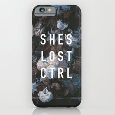 She's Lost Control iPhone 6 Slim Case