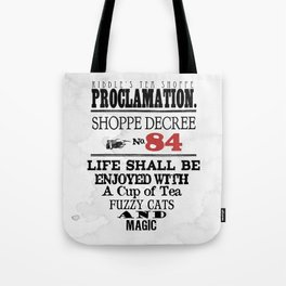 Riddle's Tea Shoppe Proclamation No. 84 Tote Bag