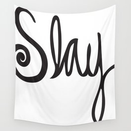 to Slay - Black Wall Tapestry