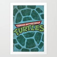 teenage mutant ninja turtles Art Prints featuring Teenage Mutant Ninja Turtles by bradhydedesigns