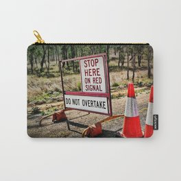 Stop on the red light - roadworks sign. Carry-All Pouch