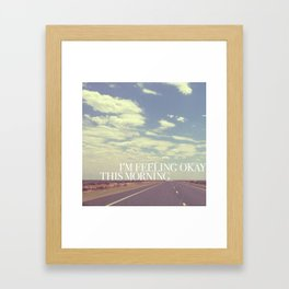 Feeling okay | W&L005 Framed Art Print