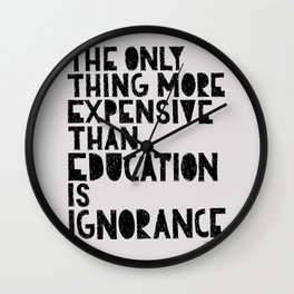 Education Ignorance Quote Wall Clock