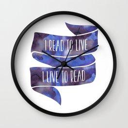 I Read To Live, I Live To Read - Blue Wall Clock
