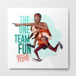 Team FUN! Becca & Floyd - (THE AMAZING RACE 29 & 31) Metal Print