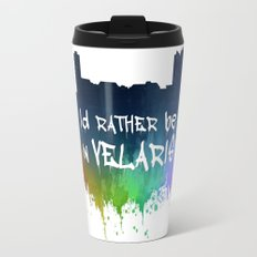 I'd Rather Be In Velaris Travel Mug