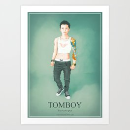 Tomboy. Stereotypes Collection. Art Print