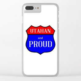 Utahan And Proud Clear iPhone Case