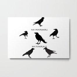 six of crows Metal Print