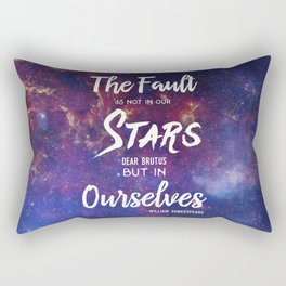The Fault is not in our Stars, Dear Brutus Rectangular Pillow