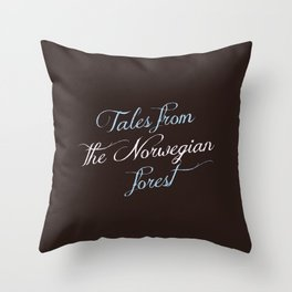 Tales From the Norwegian Forest Throw Pillow