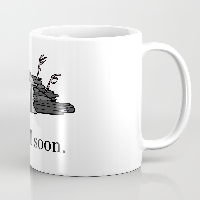 Get Well Soon Coffee Mug By Ericdalby Society6