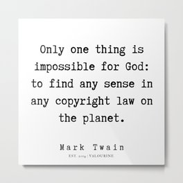 95  | Mark Twain Quotes | 190730 Metal Print