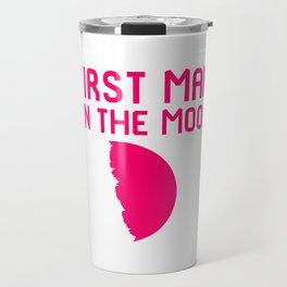 First Man on the Moon Fun 1969 50th Anniversary Travel Mug