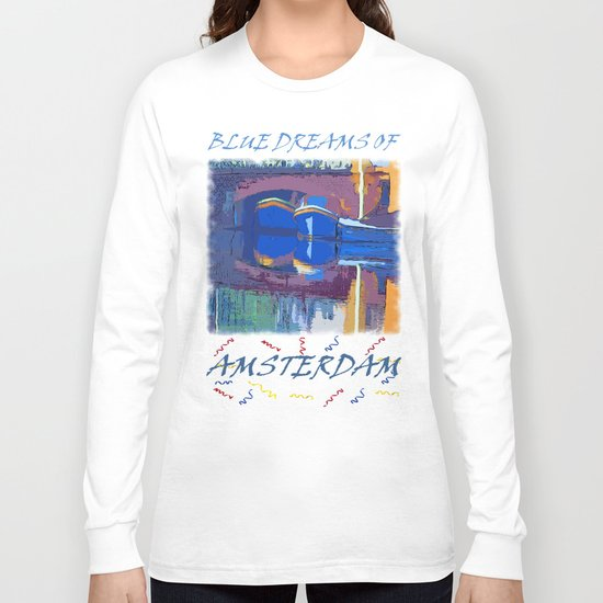 Blue Dreams from Amsterdam Long Sleeve T-shirt