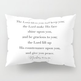 The Lord Bless You and Keep You Numbers 6 Pillow Sham