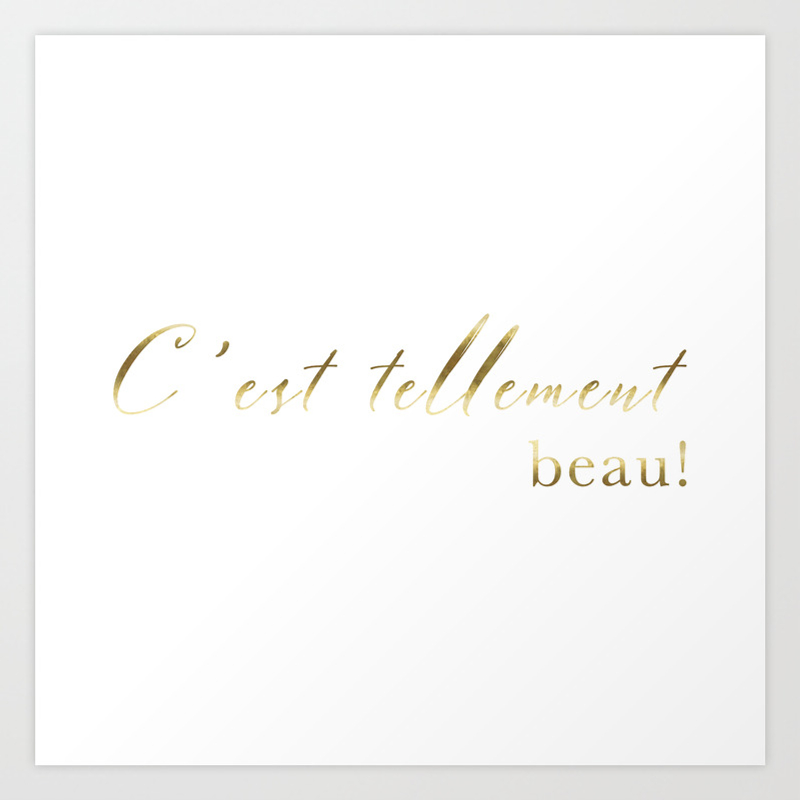 It's so beautiful C'est tellement beau French Quote Print Home Decor Gold  Foil Typography Art Print