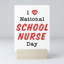 I Heart National School Nurse Day Gift Mini Art Print