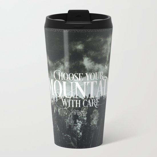 Choose wisely Metal Travel Mug