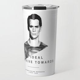 AN IDEAL TO STRIVE TOWARDS Travel Mug