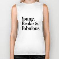 coachella Biker Tanks featuring Young, Broke & Fabulous by RexLambo