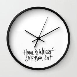 Home is where the bra isn't Wall Clock