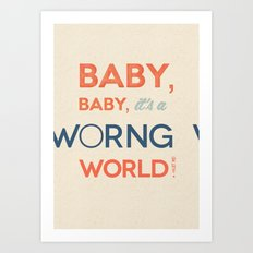 Worng World Art Print