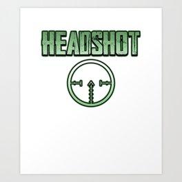 Headshot online internet game shooter gamer fan gift idea Art Print