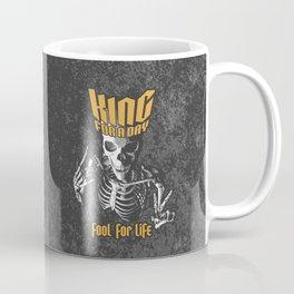 King For A Day Skull Coffee Mug
