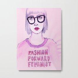 Fashion Forward Feminist Metal Print
