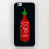 sriracha iPhone & iPod Skins featuring Sriracha (2012) by Branden Vondrak