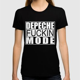 DM : Depeche Fucking Mode T-shirt