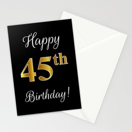 """Elegant """"Happy 45th Birthday!"""" With Faux/Imitation Gold-Inspired Color Pattern Number (on Black) Stationery Cards"""