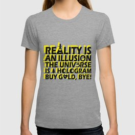 Buy Gold, Bye! T-shirt