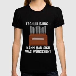 Orgelspieler Organist Lustiger Kirchen Spruch T-shirt