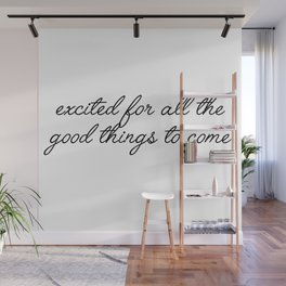 excited for all Wall Mural